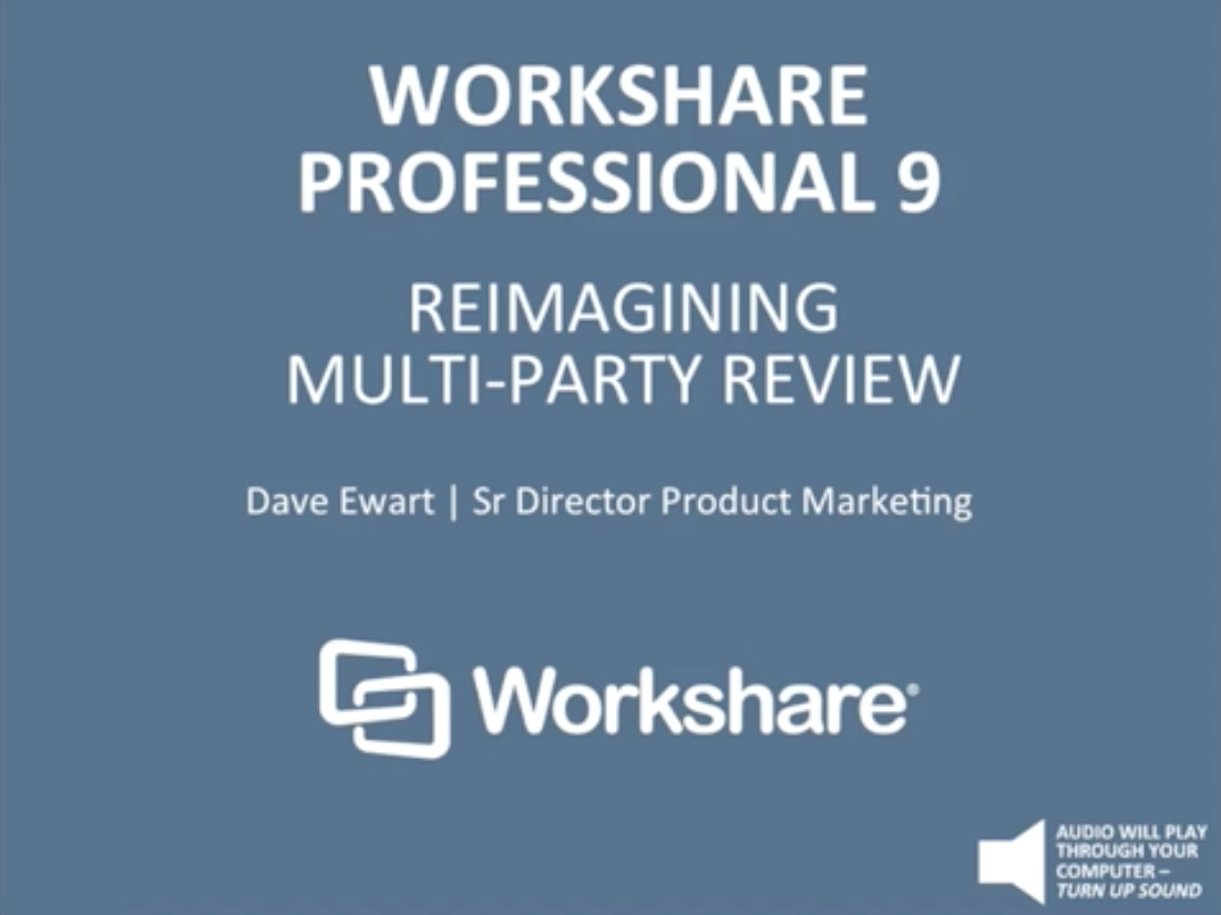 Reimagining Multi-party Review with Workshare Professional 9