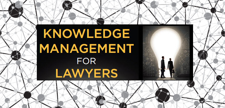 13th Annual Knowledge Management in the Legal Profession
