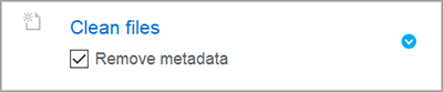 """The Clean Files option contains a checkbox called """"Remove metadata"""". You can click anywhere on the option to expand it and modify details."""